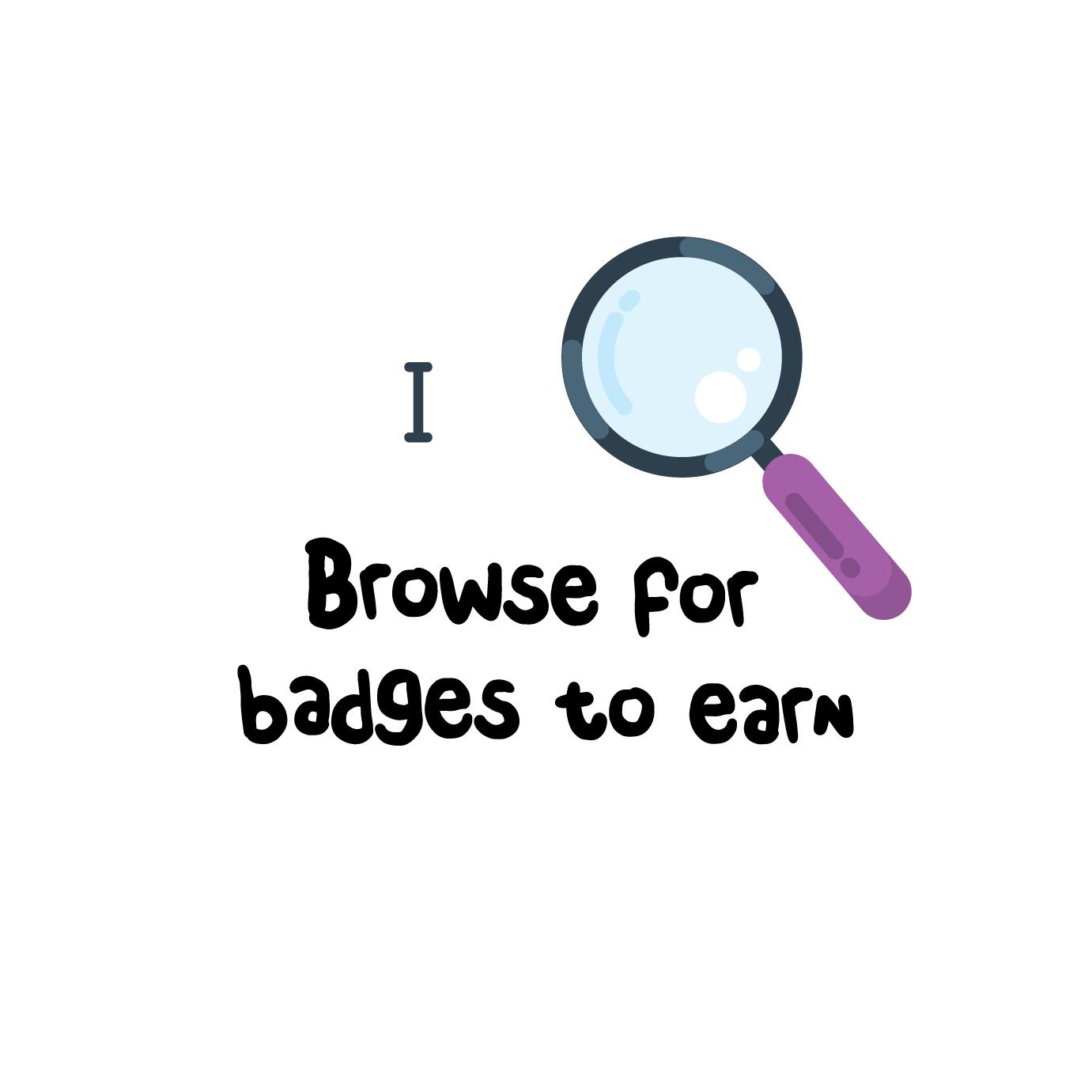 Browse for badges to earn